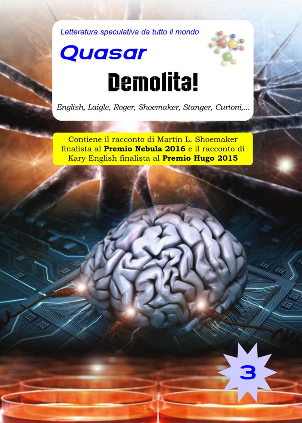Quasar-Demolita