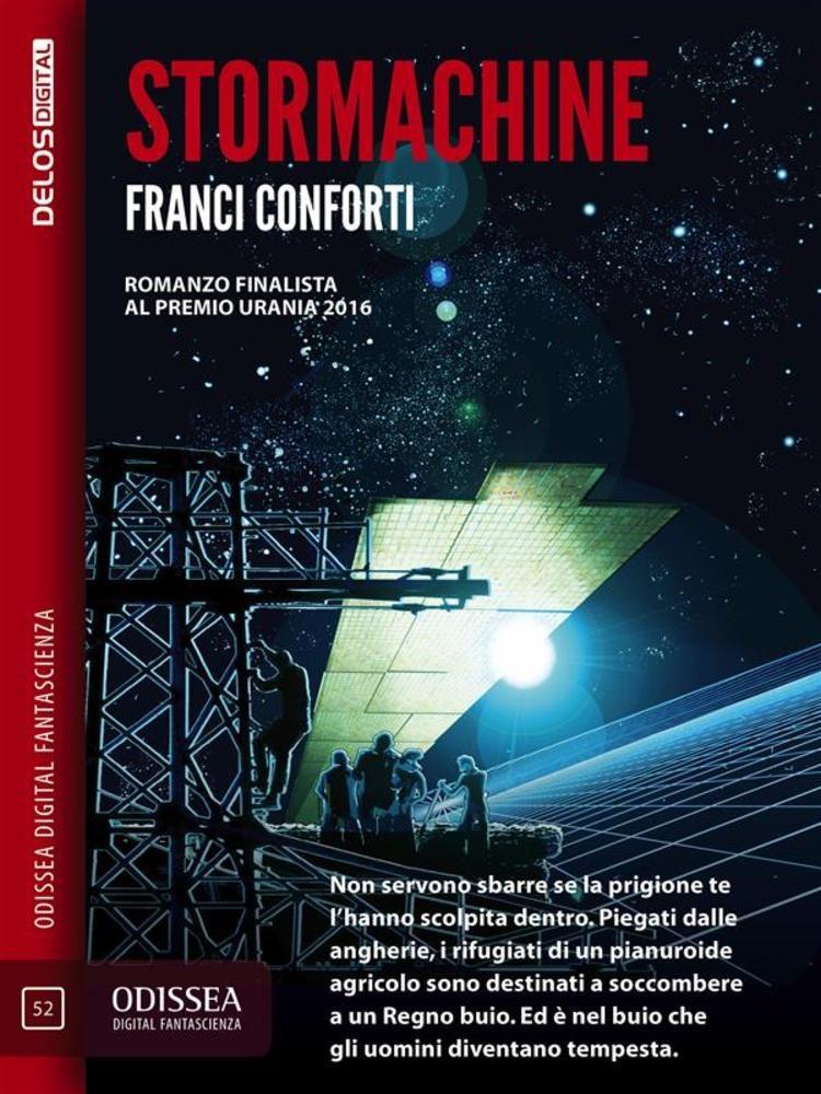 Stormachine di Franci Conforti